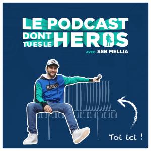Affiche Podcast Héros carré